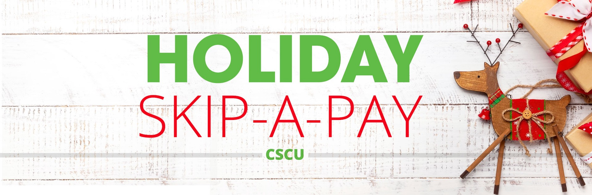 holiday skip a pay banner